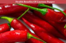 Cayenne Pepper Health Benefits