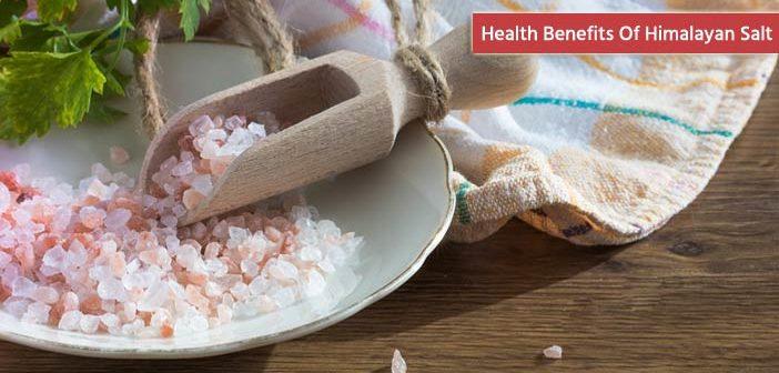 20 Health Benefits Of Himalayan Pink Salt
