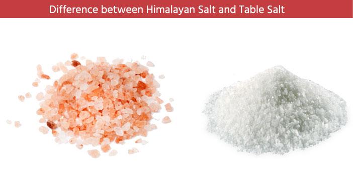Himalayan Table Salt Differences