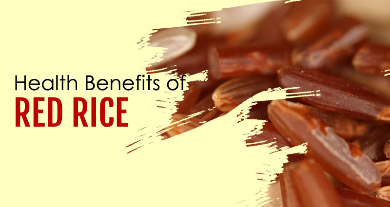 10 Best Health Benefits of Red Rice